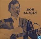 Rockin' Rollin' Bob Luman vol.2