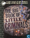 The Big Book of  Little Criminals
