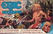 Bandes dessinées - Eric, l'Homme du Nord - De sultan van Akaiim + Het water des levens + Het stenen afgodsbeeld + De ondergang van Atlantis