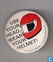 Use your head, wear your helmet!
