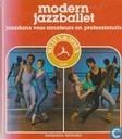 Modern jazzballet. Jazzdans voor amateurs en professionals