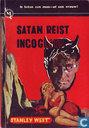 Satan reist incognito