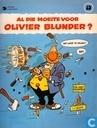 Comic Books - Olivier Blunder - Al die moeite voor Olivier Blunder?