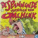 De Spannende Verhalen Van Ome Henk