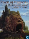 River of Mirrors, the fantastic art of Judson Huss
