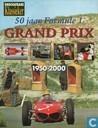 50 jaar Formule 1 Grand Prix