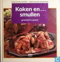 Koken en... smullen, gevarieerd en gezond; bewuster kopen