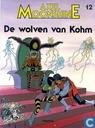 Bandes dessinées - Axle Munshine - De wolven van Kohm