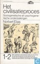 Het civilisatieproces - sociogenetische en psychogenetische onderzoekingen 1&2