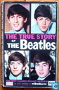 The true story of The Beatles