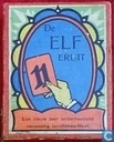 De Elf Eruit