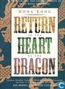 Hong Kong Return to the heart of the dragon