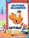 Olivier Blunder aan de macht