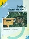 Natuur naast de deur