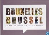 Bruxelles - Brussel - 20 ans / 20 auteurs - 20 jaar / 20 auteurs