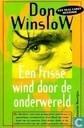 Een frisse wind door de onderwereld