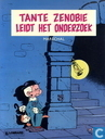 Comic Books - Tante Zenobie - Tante Zenobie leidt het onderzoek