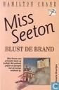 Miss Seeton blust de brand