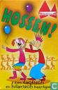 Hossen ! Een tactisch en hilarisch kaartspel !