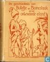De geschiedenis van Bulletje en Boonestaak op het onbewoonde eiland