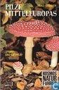 Pilze Mitteleuropas