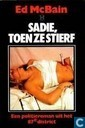 Sadie, toen ze stierf