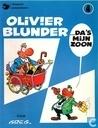 Strips - Olivier Blunder - Olivier Blunder... Da's mijn zoon