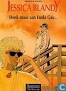 Denk maar aan Enola Gay...