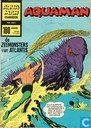 Comic Books - Aqualad - De zeemonsters van Atlantis
