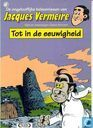 Comics - Jacques Vermeire - Tot in de eeuwigheid
