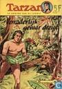 Comics - Tarzan - Verraderlijk gevaar dreigt