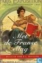 Met de Franse slag. - Opstellen voor H.L. Wesseling. - Onder redactie van M.Ph. Bossenbroek, M.E.H.N. Mout & C. Musterd