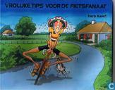 Vrolijke tips voor de fietsfanaat