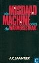 De misdaadmachine van de Warmoesstraat