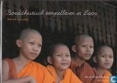 Boeddhistisch tempelleven in Laos: Wat Sok Pa Luang