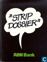 "Comics - Agent 327 - ""Strip Dossier"" ABN Bank"