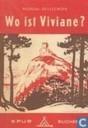 Wo ist Viviane?