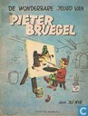Bandes dessinées - Pieter Bruegel - De wonderbare jeugd van Pieter Bruegel