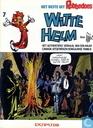Witte Helm - Het authentieke verhaal van een naar Canada uitgeweken Hongaarse familie