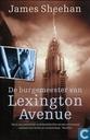 De burgemeester van Lexington Avenue