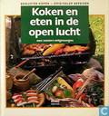 Koken en eten in de open lucht; een zomers eetgenoegen