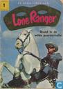 Bandes dessinées - Lone Ranger - Brand in de wilde paardenvallei