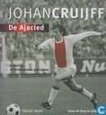 Johan Cruijff, de Ajacied.