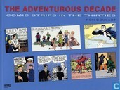 The Adventurous Decade - Comic Strips in the Thirties