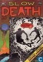 Slow Death 9