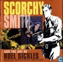 Bandes dessinées - Scorchy Smith - Scorchy Smith and the Art of Noel Sickles