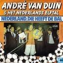 Nederland, die heeft de bal