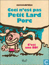 Ceci n'est pas Petit Lard Porc - C'est une BD!