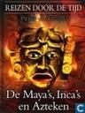 De Maya's, Inca's en Azteken