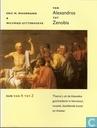 Van Alexandros tot Zenobia. -- Thema's uit de klassieke geschiedenis en literatuur, muziek, beelde kunst en theater.